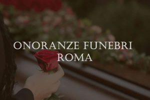 Onoranze Funebri a Roma